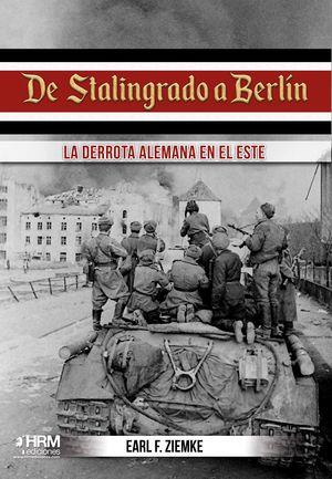 DE STALINGRADO A BERLIN