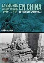 SEGUNDA GUERRA MUNDIAL EN CHINA 1939-1945, LA