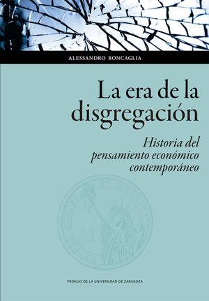 ERA DE LA DISGREGACIÓN, LA