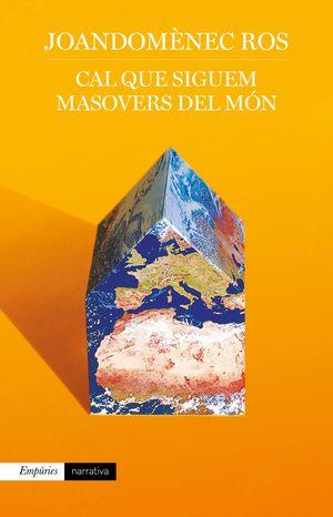 CAL QUE SIGUEM MASOVERS DEL MÓN