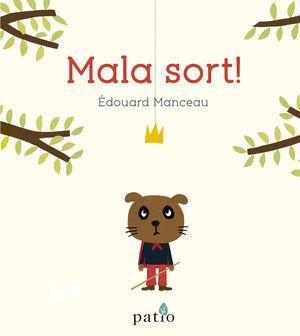 MALA SORT!