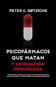 PSICOFÁRMACOS QUE MATAN Y DENEGACIÓN ORGANIZADA