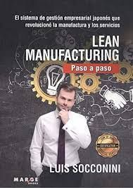 LEAN MANUFACTURING. PASO A PASO