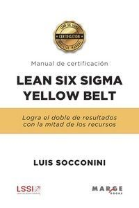 MANUAL DE CERTIFICACION LEAN SIX SIGMA YELLOW BELT