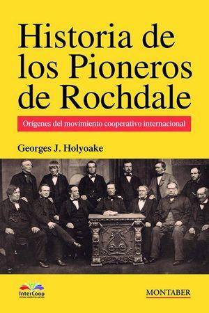HISTORIA DE LOS PIONEROS DE ROCHDALE