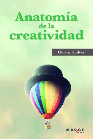 ANATOMIA DE LA CREATIVIDAD