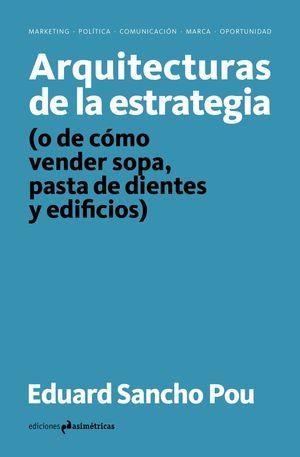 ARQUITECTURAS DE LA ESTRATEGIA