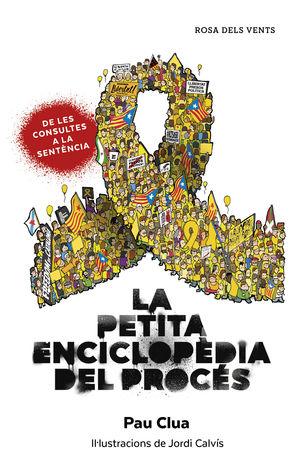 PETITA ENCICLOPÈDIA DEL PROCÉS, LA