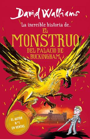 INCREÍBLE HISTORIA DE... MONSTRUO DEL BUCKINGHAM PALACE, EL