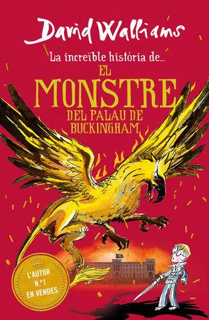 INCREÍBLE HISTORIA DE... MONSTRE DEL BUCKINGHAM PALACE, EL