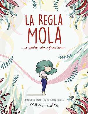 REGLA MOLA (SI SABES CÓMO FUNCIONA), LA