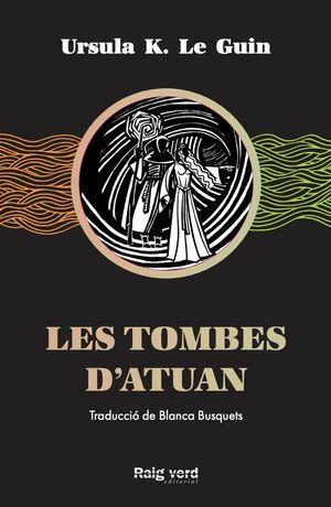 TOMBES D'ATUAN, LES
