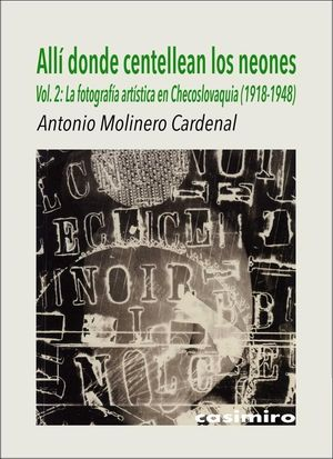 ALLÍ DONDE CENTELLEAN LOS NEONES VOL. 2