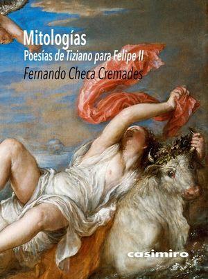 MITOLOGÍAS. POESÍAS DE TIZIANO PARA FELIPE II