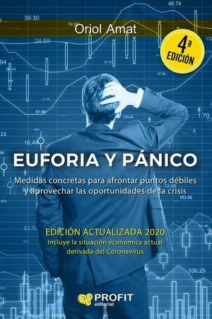 EUFORIA Y PANICO (4 EDICION ACTUALIZADA)