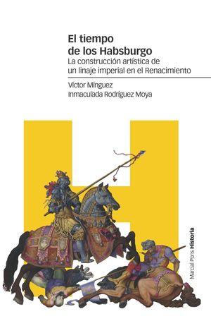 TIEMPO DE LOS HABSBURGO, EL