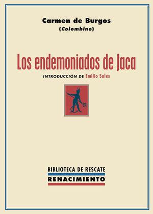 ENDEMONIADOS DE JACA, LOS