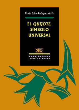 QUIJOTE, SÍMBOLO UNIVERSAL, EL