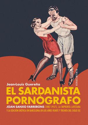 SARDANISTA PORNÓGRAFO, EL