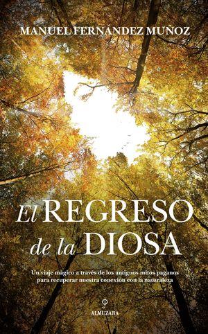 REGRESO DE LA DIOSA, EL