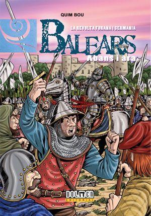 BALEARS ABANS I ARA VOL. 09 - LA REVOLTA FORANA I GERMANIA