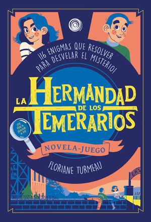 HERMANDAD DE LOS TEMERARIOS, LA