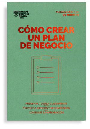 CÓMO CREAR UN PLAN DE NEGOCIO