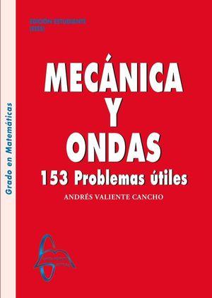 MECÁNICA Y ONDAS. 153 PROBLEMAS UTILES