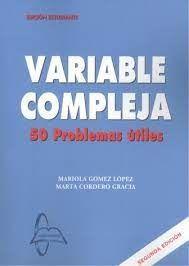 VARIABLE COMPLEJA. 50 PROBLEMAS ÚTILES