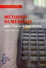 METODOS NUMERICOS PARA FISICA E INGENIERIA
