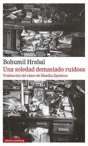 SOLEDAD DEMASIADO RUIDOSA, UNA
