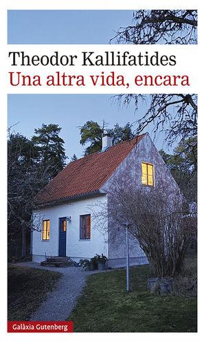 ALTRA VIDA, ENCARA, UNA