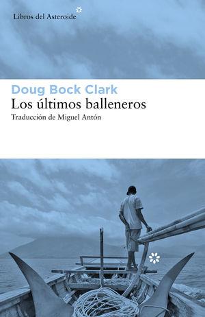 ÚLTIMOS BALLENEROS, LOS