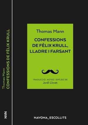 CONFESSIONS DE FÈLIX KRULL, LLADRE I FARSANT