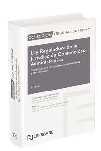 LEY REGULADORA DE LA JURISDICCIÓN CONTENCIOSO ADMINISTRATIVA (2019)