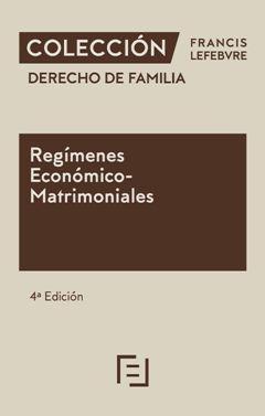 DERECHO DE FAMILIA - REGÍMENES ECONÓMICO – MATRIMONIALES 2020