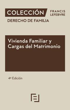 DERECHO DE FAMILIA - VIVIENDA FAMILIAR Y CARGAS DEL MATRIMONIO 2020
