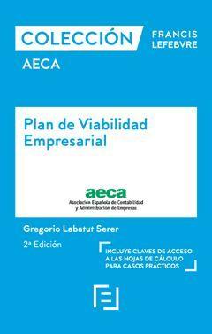 COLECCIONES FRANCIS LEFEBVRE AECA PLAN DE VIABILIDAD EMPRESARIAL (2 ED.)