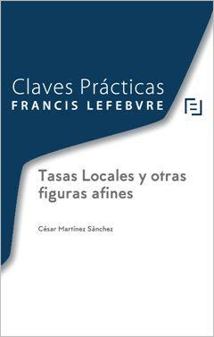 CLAVES PRÁCTICAS TASAS LOCALES Y OTRAS FIGURAS AFINES