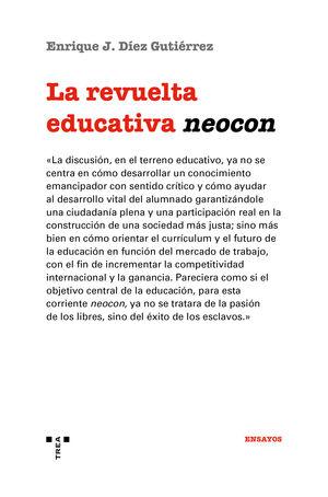 REVUELTA EDUCATIVA NEOCON, LA