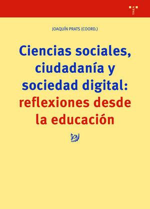 CIENCIAS SOCIALES, CIUDADANÍA Y SOCIEDAD DIGITAL: REFLEXIONES DESDE LA EDUCACION