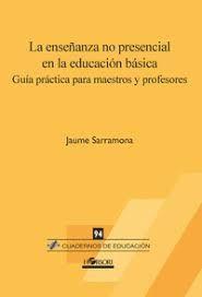 ENSEÑANZA NO PRESENCIAL EN LA EDUCACIÓN BÁSICA, LA
