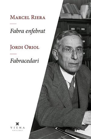 FABRA ENFEBRAT/ FABRACEDARI