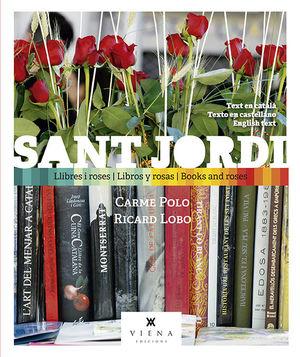 SANT JORDI LLIBRES I ROSES  LIBROS Y ROSAS  BOOKS AND ROSES