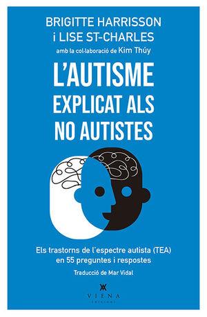 AUTISME EXPLICAT ALS NO AUTISTES, L'
