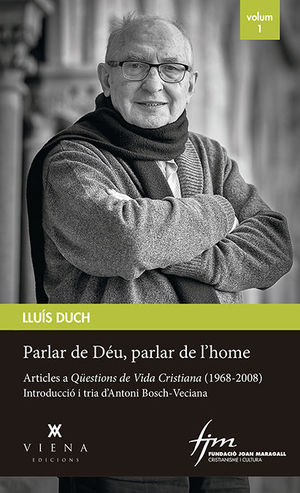 PARLAR DE DÉU, PARLAR DE L'HOME VOL.1