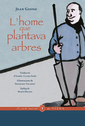 HOME QUE PLANTAVA ARBRES, L'