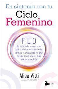 EN SINTONÍA CON TU CICLO FEMENINO