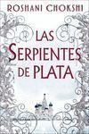 SERPIENTES DE PLATA, LAS
