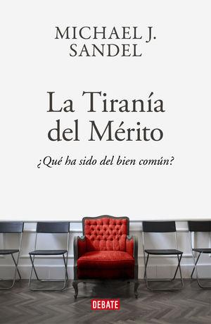TIRANÍA DEL MÉRITO, LA